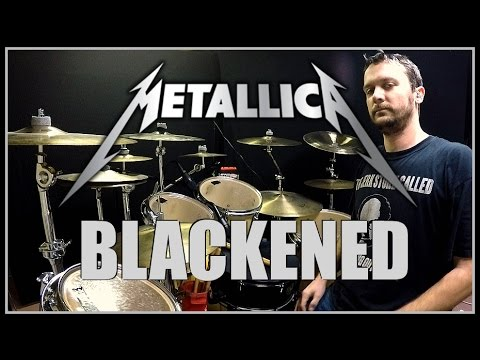 METALLICA - Blackened - Drum Cover