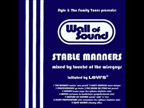 Wall of Sound - Stable Manners. Mixed by Touché of the Wiseguys.