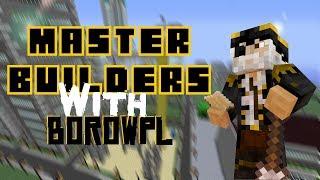 ALE JESTEM ZŁOŚLIWY - Master Builders #78 /w BorowPL