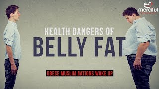 HEALTH DANGERS OF BELLY FAT (SHOCKING)