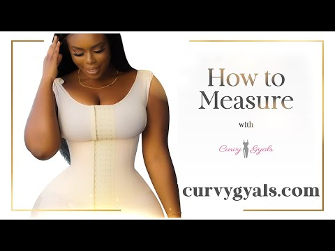 Download Curvy Gyals — Want to know how to Measure yourself?
