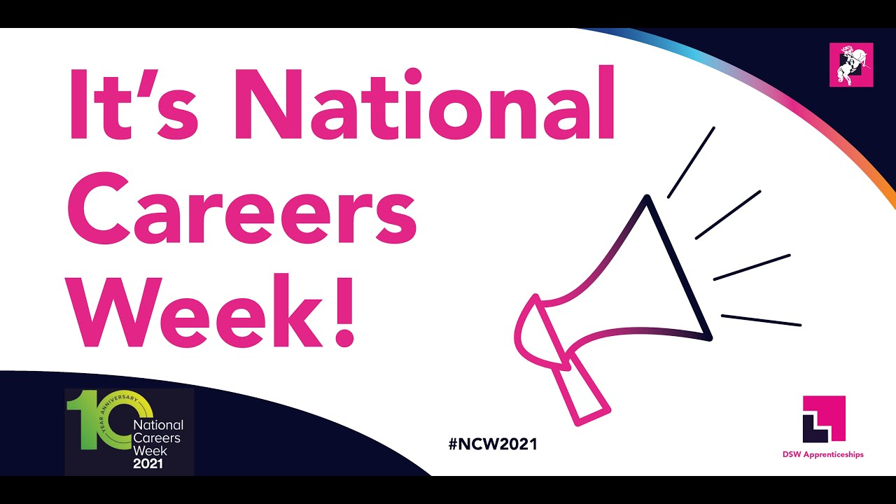 National Careers Week - 2021