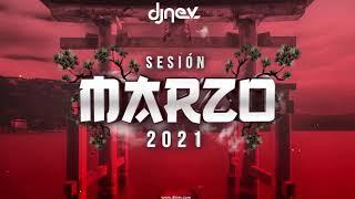 Sesión MARZO 2021 Dj Nev (Reggaeton, Comercial, Trap, Flamenco, Dembow)