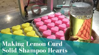 Making Lemon Curd Shampoo Hearts