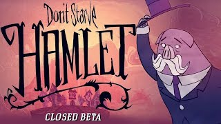 First Look at Hamlet! - Don\'t Starve Hamlet Gameplay - Closed Beta