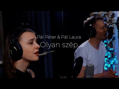 Download Pál Péter & Pál Laura- OLYAN SZÉP (közreműködik Pál Emil)
