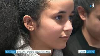 Lorraine: l'industrie cherche à séduire les filles