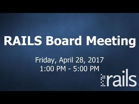 RAILS Board Meeting - April 28th 2017