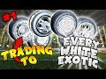 TRADING TO ALL TITANIUM WHITE EXOTICS! - Getting Every Titanium White Exotic On Rocket League! #1