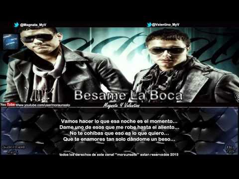 Besame La Boca (Letra) (Imparables) - Magnate Y Valentino