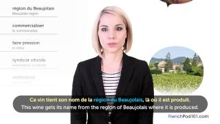 Learn French Holidays - Beaujolais Nouveau