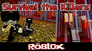 Survival the Killers By TilsterY [Roblox]