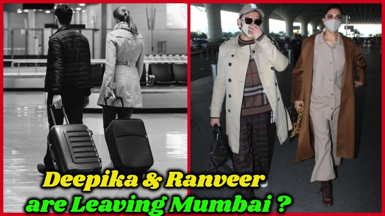 Deepika Padukone & Ranveer Singh are Leaving Mumbai ?