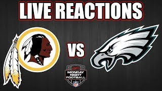 Redskins vs Eagles Live Reactions & Play-by-Play