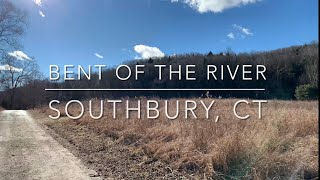 Bent of the River Hike - Southbury, CT
