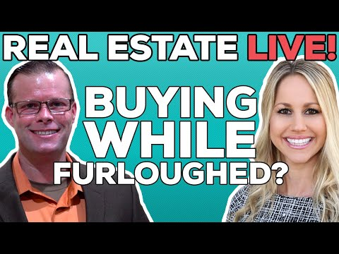 real-estate-live!-|-how-to-buy-a-house-while-furloughed|-mortgage-rates-|-housing-market