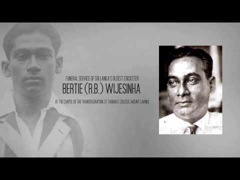 Funeral Service of Sri Lanka's Oldest Cricketer, Bertie (R.B.) Wijesinha
