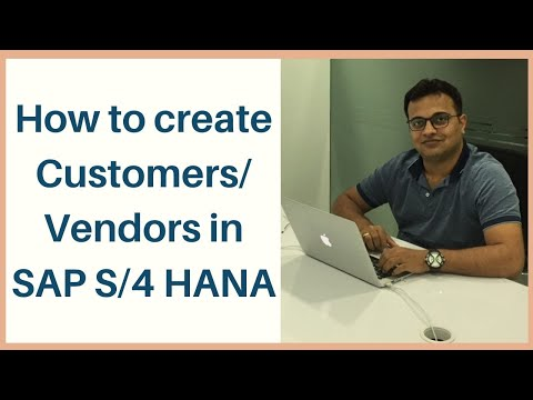 How To Create Customers/ Vendors In S/4 HANA