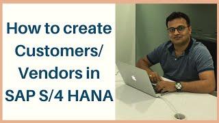 So erstellen Kunden/ Lieferanten von S/4 HANA