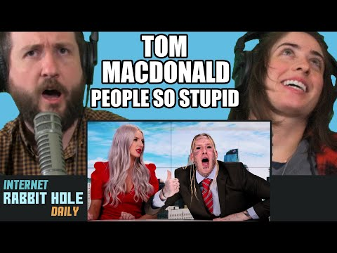 "Tom MacDonald - ""People So Stupid"" REACTION! 