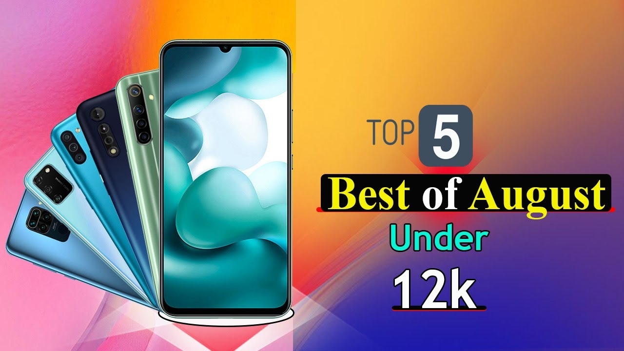 Top 5 latest And Best Mobiles 2020 in india ! Under 12000