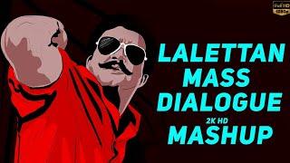 Lalettan mass dialogue mashup 2K HD version