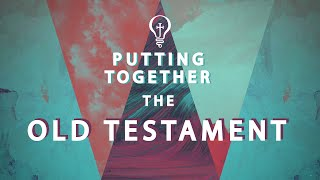 Putting Together The Old Testament | S1