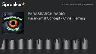 Paranormal Concept - Chris Fleming