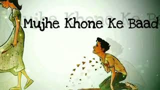mujhe Khone Ke Baad...!! Ringtones