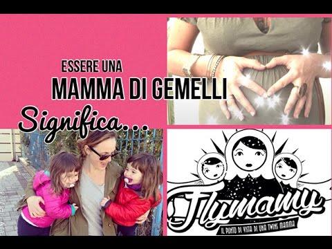 Essere una Mamma di Gemelli significa....