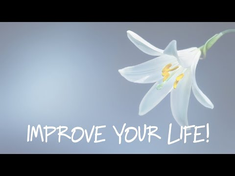 improve-your-life!-(positive-energy)