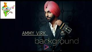 Background - Ammy Virk