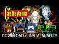 CASTLEVANIA SYMPHONY OF THE NIGHT e CHRONICLES (PS3 - PKG/PS1). DOWNLOAD e INSTALAÇÃO !!!