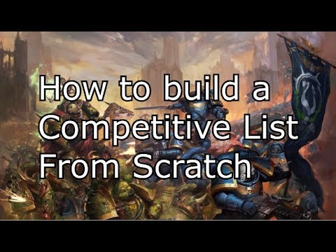 How to build a Competitive Army List From Scratch *Warhammer 40k*
