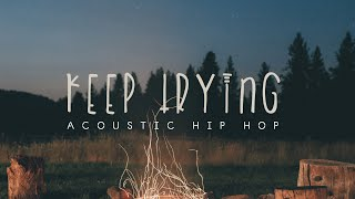 Keep Trying (Acoustic Hip Hop Instrumental)