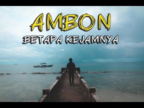 Travel Vlog Ambon : Alasan Kenapa Orang Ambon Galak