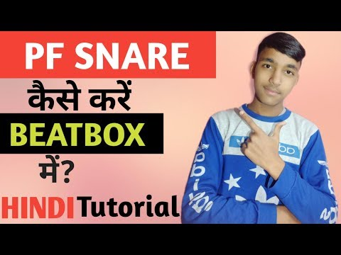 How To BeatBox-PF snare tutorial