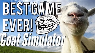 BEST GAME EVER! Goat Simulator 2014!