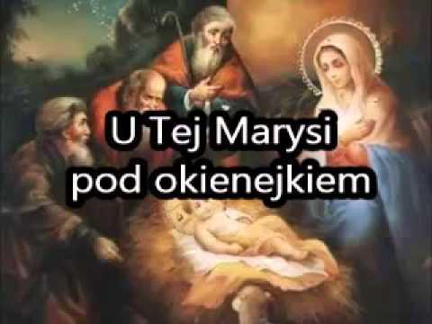U Tej Marysi pod okienejkiem - Pieśni Kolędnicze Wschodu