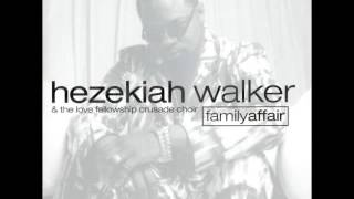 Wonderful Is Your Name - Hezekiah Walker & LFC