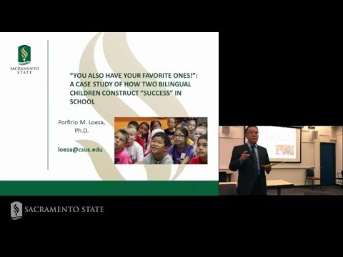 Dr. Porfirio Loeza: How Bilingual Children Construct Success in School