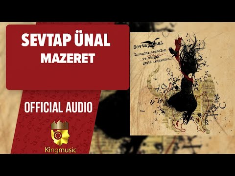 Sevtap Ünal - Mazeret - ( Official Audio )