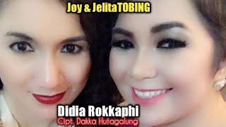 Joy & Jelita Tobing - DIDIA ROKKAPHI (Official Music Video)