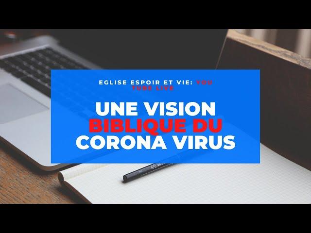 une vision biblique du corona virus