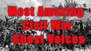 Civil War Soldiers SPEAK-Mind Blowing Ghost Responses