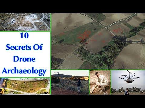 10 Secrets Of Drone Archaeology   List 10