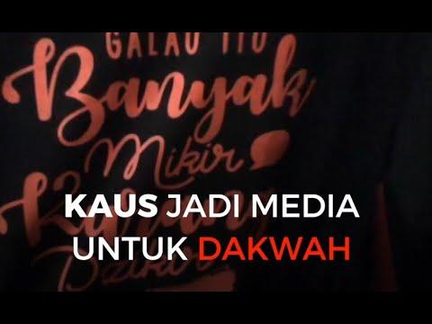 Kaus Jadi Media untuk Dakwah