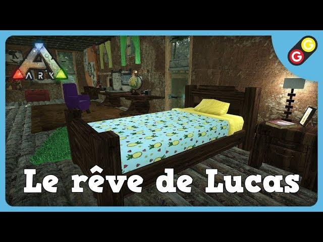 ARK : Survival Evolved - Le rêve de Lucas [FR]