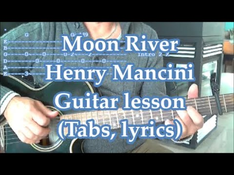 Moon River, guitar lesson(Tab, Lyrics)