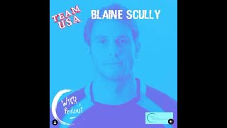 What the Cup!? A Podcast (Ep. 5) -  Blaine Scully